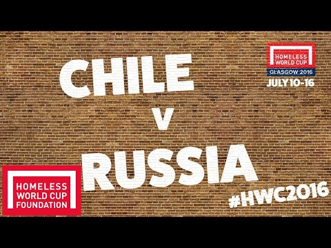 Chile v Russia l Men's Homeless World Cup Third Place Play Off #HWC2016