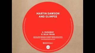Martin Dawson & Glimpse - Runaway