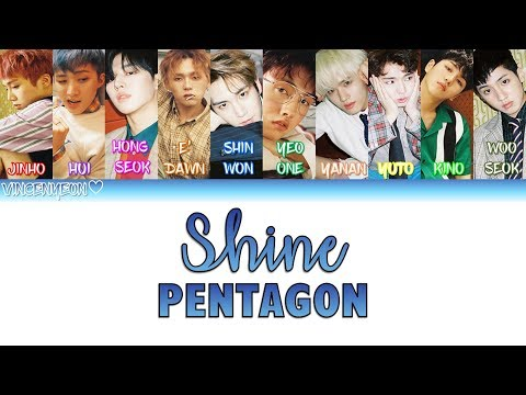 PENTAGON(펜타곤)   Shine(빛나리)(ColorCoded Han/Rom/Eng) Lyrics