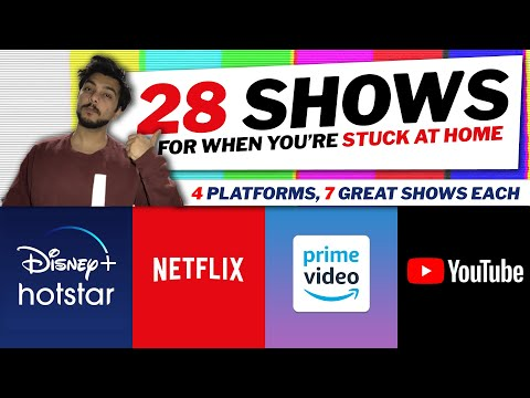 28 Web Series & TV Shows To Watch On Netflix, Prime Video, Hotstar & YouTube | QUARANTINE SPECIAL 🏠