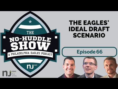 The Eagles' ideal draft scenario