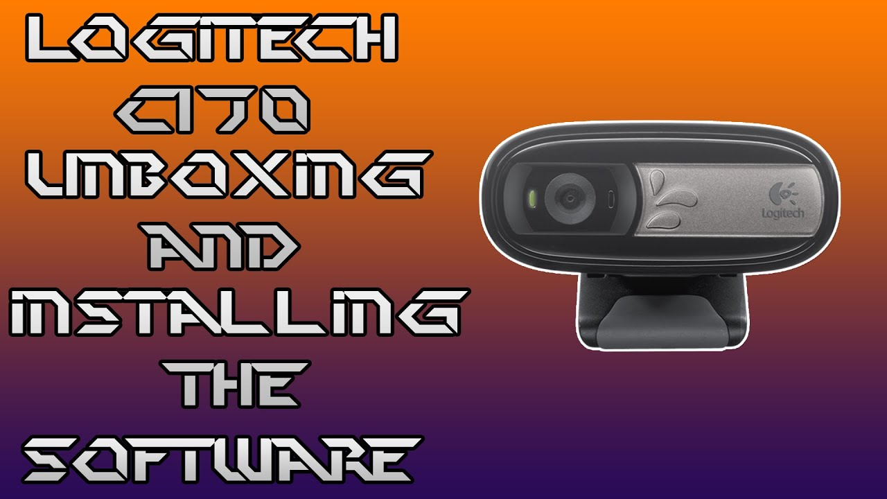 Logitech C170 Unboxing And Installing The Software Youtube