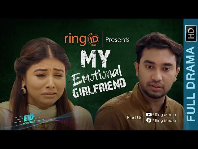 My Emotional Girlfriend    Jovan   Toya   Rezwanul Islam Sunzid   Bangla New Eid Natok 2019