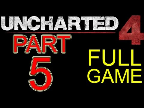 "Uncharted 4 Walkthrough part 5 PS4 Gameplay lets play ""Uncharted 4 Walkthrough"" - No Commentary"