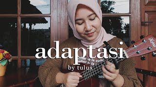 Download Mp3 Adaptasi - Tulus  Ukulele Cover  | Alma Marlia