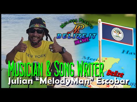 "Interview with Julian ""MelodyMan"" Escobar: Belize's Reggae Master and Original Music Creator"