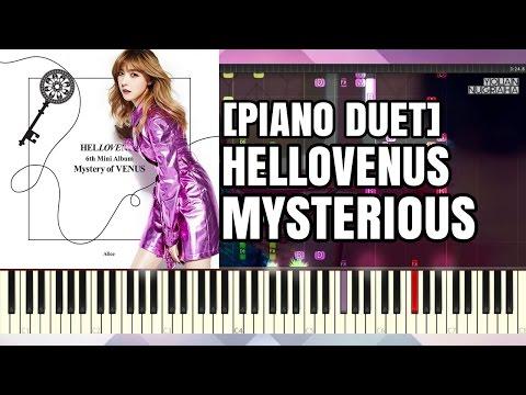 [Piano Duet] HELLOVENUS - Mysterious Full_HD