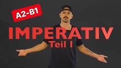 A2-B1 IMPERATIV (regulär, irregulär, Hilfsverben, trennbare)