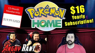 Pokemon Home Pricing a Rip-Off?! - Angry Rant!