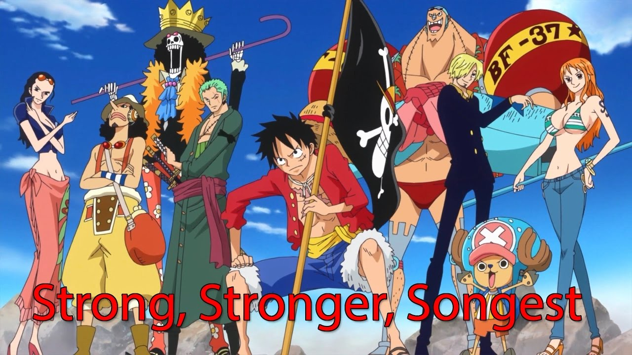 One Piece MV   Strong, Stronger, Strongest   YouTube