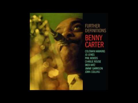 Benny Carter & His Orchestra - Further Definitions (1962) (Full Album)