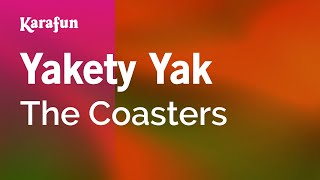 Karaoke Yakety Yak - The Coasters *