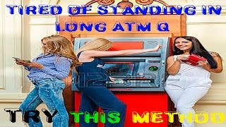 Cashnocash, find ATM has CASH area wise. Best way to know queue in ATM