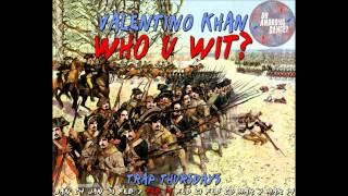 Valentino Khan - Who U Wit (Original Mix)