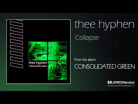 THEE HYPHEN - Collapse