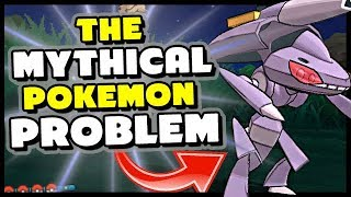 THE MYTHICAL POKEMON PROBLEM