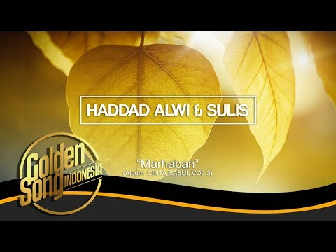 HADAD ALWI & SULIS - Marhaban (Official Audio)