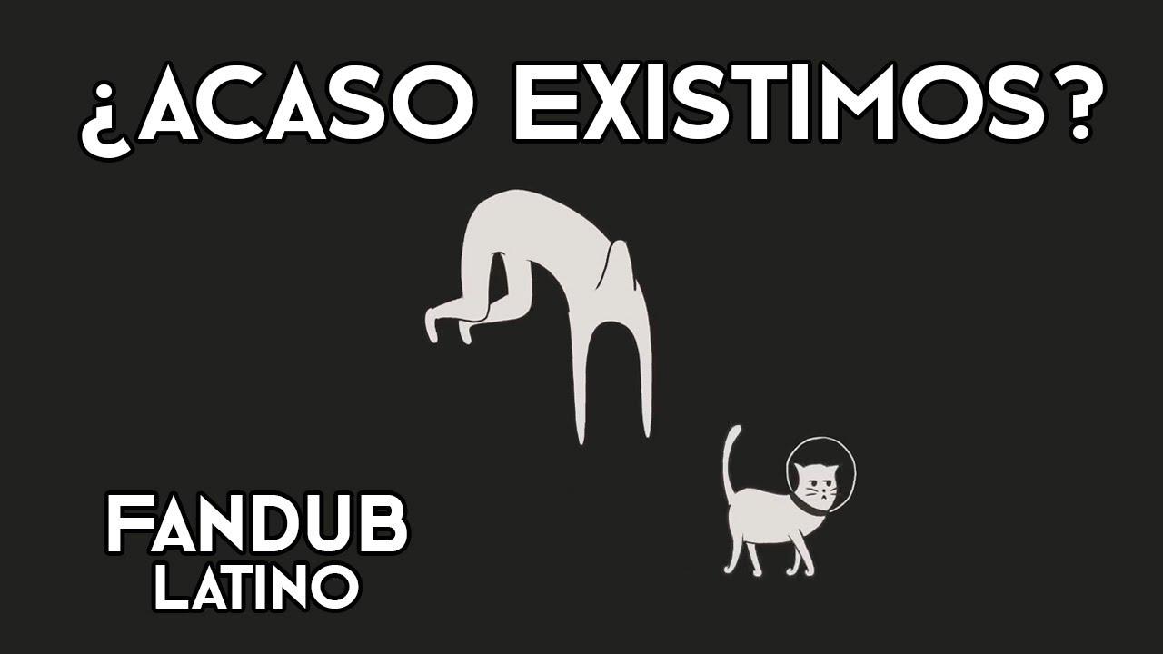 [Lazy Owl] ¿ACASO EXISTIMOS? | Español Latino