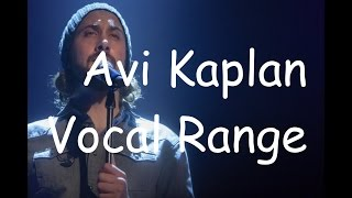 Avi Kaplan - Vocal Range (E1-C♯5) (By Axel Fuentes)