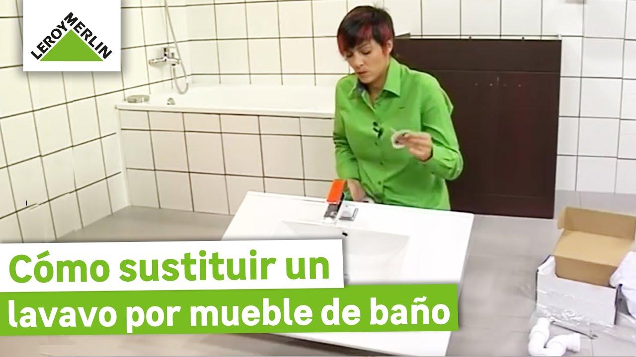 Sustituir un lavabo por un mueble de baño (Leroy Merlin) - YouTube