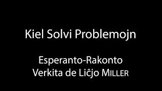 Kiel Solvi Problemojn – Esperanto-Rakonto