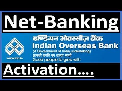 Indian overseas bank( IOB) net banking activation/registration