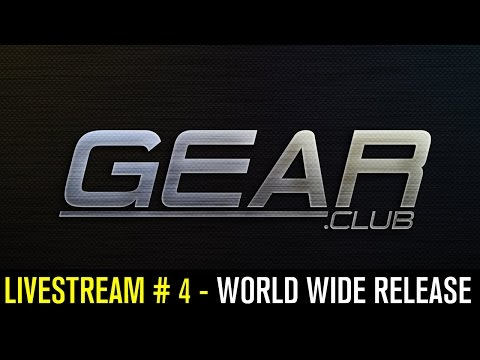 Gear.Club (by Eden Games Mobile) - iOS / Android - HD LiveStream #4 - WORLD WIDE RELEASE
