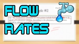 How To Calculate IV Flow Rates