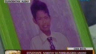 24Oras: Estudyante, namatay sa pambubugbog umano ng 2 binatilyong posibleng naka-droga sa Albay