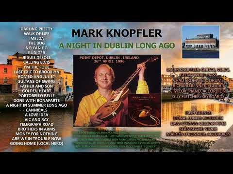 Mark Knopfler — 1996 — LIVE in Dublin [AUDIO ONLY]