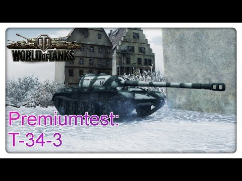 Stiftung Premiumtest: T-34-3 [deutsch/Gameplay/World of Tanks]