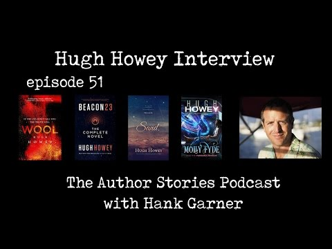 Author Stories Podcast Episode 51 | Hugh Howey Interview