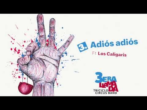 Adios adios Ft Los Caligaris ...by macka