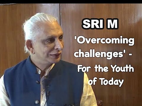 Sri M - 'Overcoming Challenges' - For The Youth Of Today Interview By Henna Rakheja, Hindustan Times