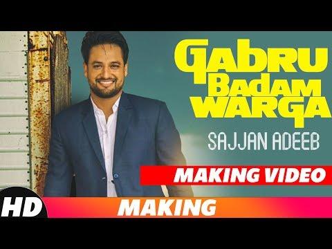 Gabru Badam Warga   Making   Sajjan Adeeb   Latest Punjabi Song 2018   Speed Records