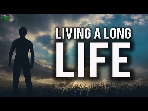 Living A Long Life