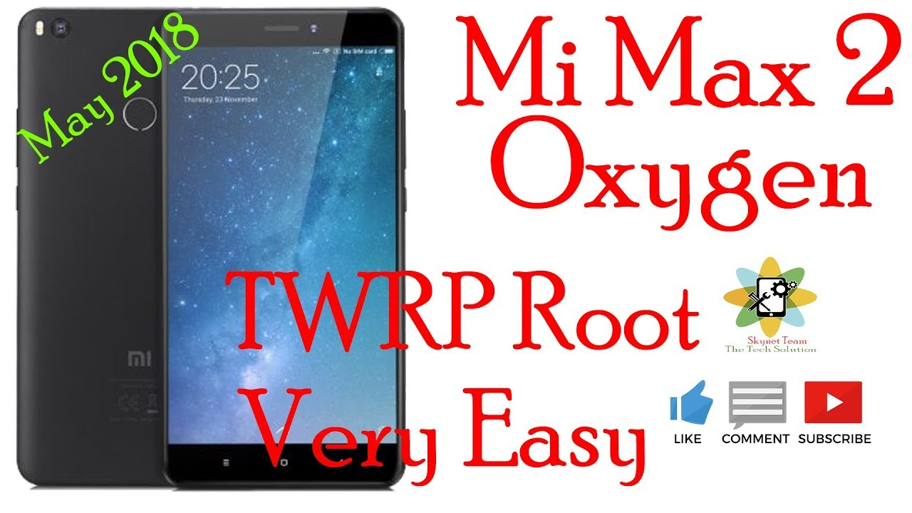 How To Root Mi Max 2 Oxygen With TWRP