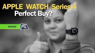 APPLE Watch Series 4: REVIEW   Tech Tak