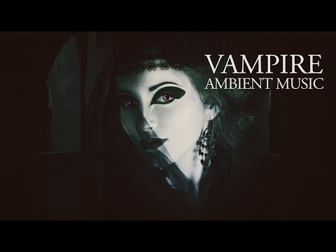 Vampire Ambient