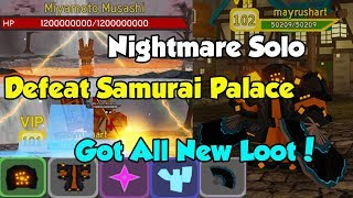 Defeat Samurai Palace Nightmare Solo! New Map! Got New Loot! 120 Million Damage! - Dungeon Quest