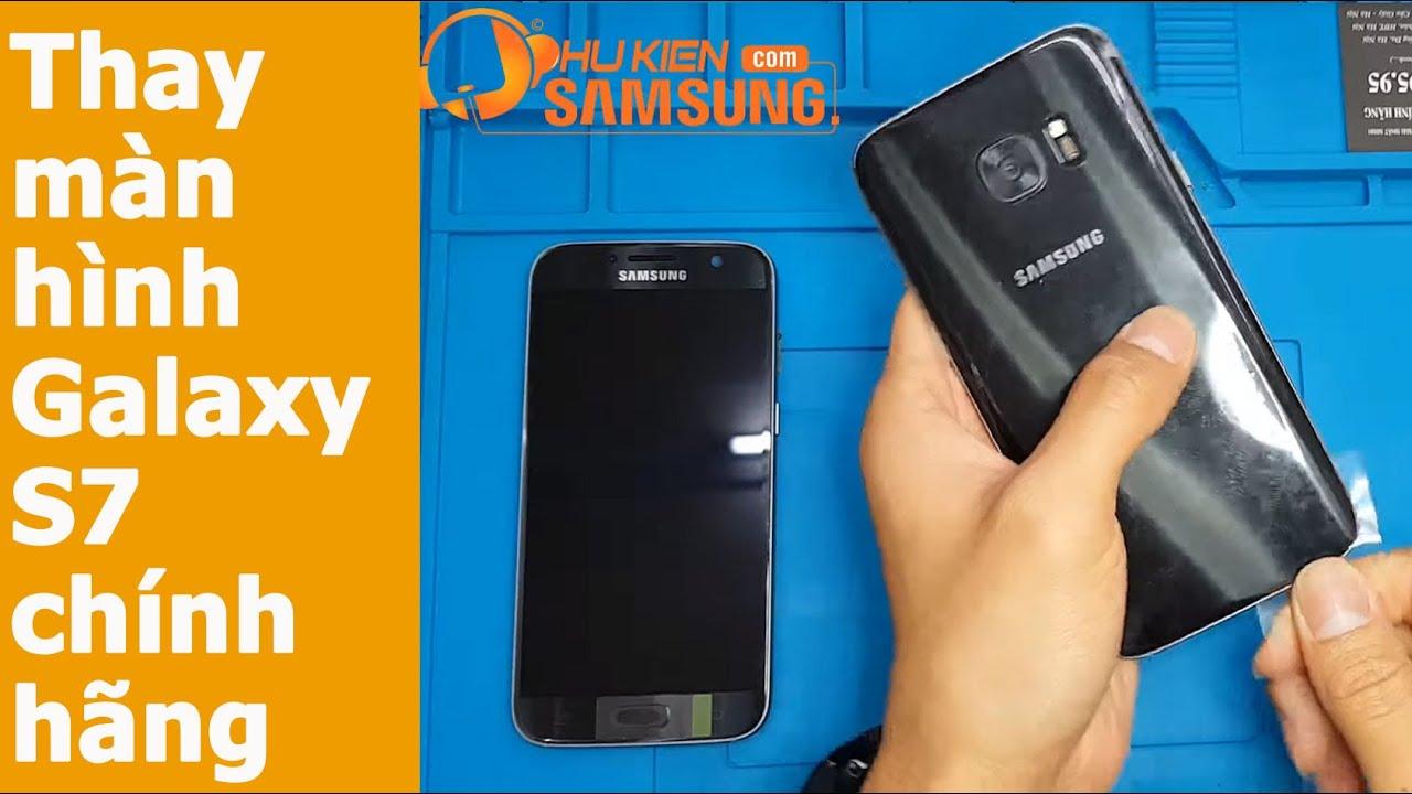 [15 phút] Thay màn hình Galaxy S7 chính hãng Samsung