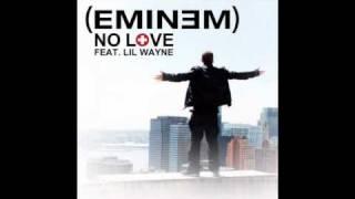 Eminem ft. Lil Wayne - No Love with Lyrics (HD)