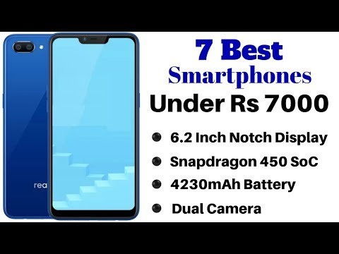 7 Best Smartphones Under Rs 7000 In India 2018 | Best Mobiles Phones Under 7000 Rs.