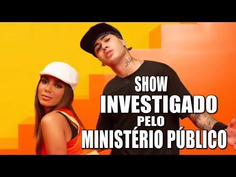 SHOW DE ANITTA E MC KEVINHO É INVESTIGADO PELO MINISTÉRIO PÚBLICO