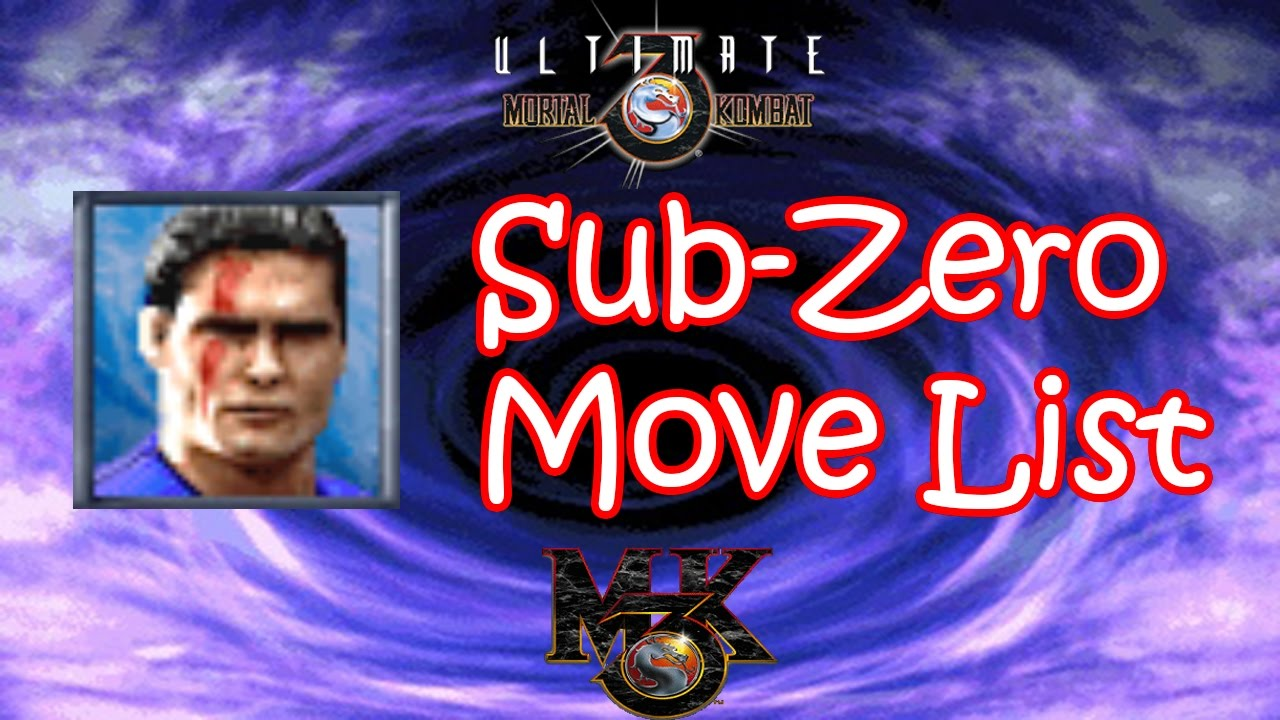 UMK3 / MK3 - Sub-Zero Move List