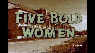 FIVE BOLD WOMEN 1959 with Irish Mccalla, Merry Anders