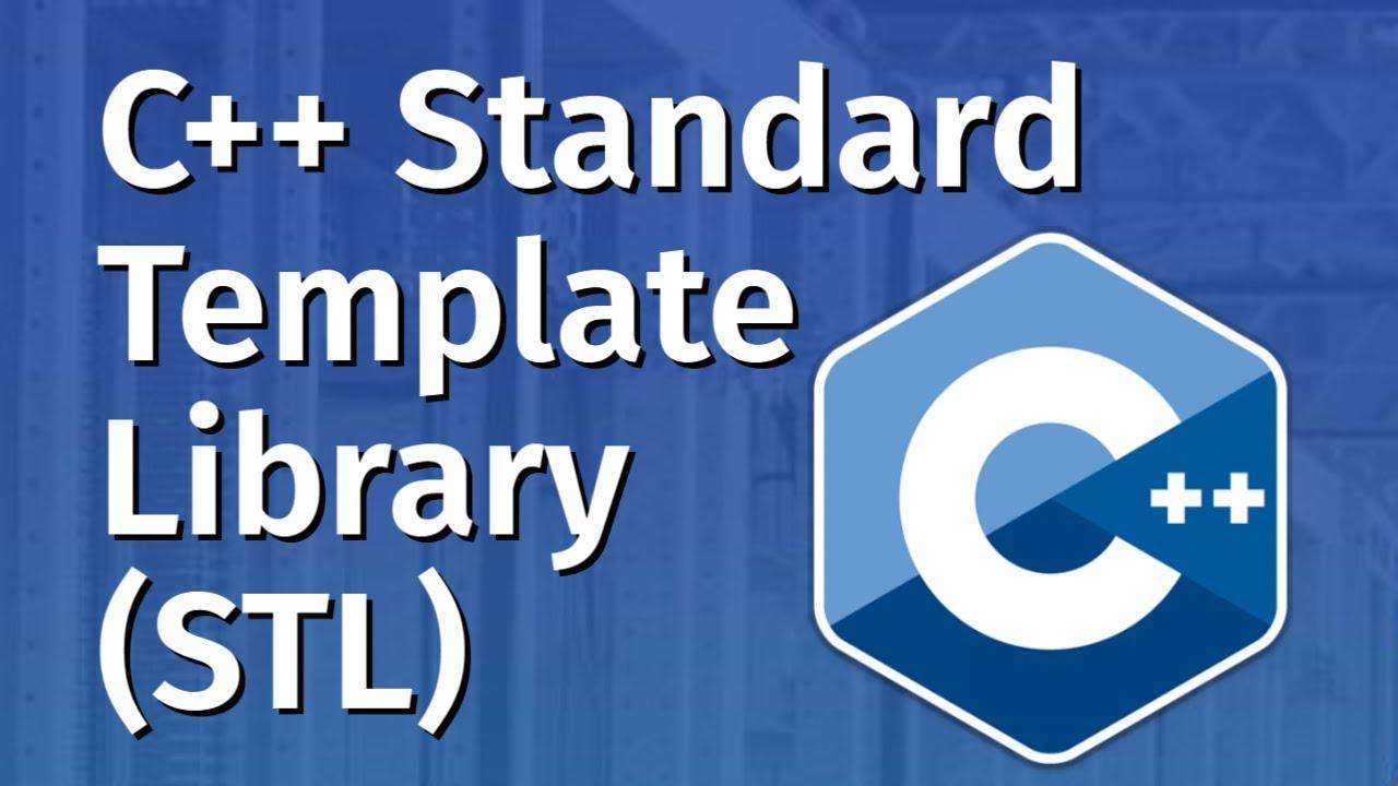 The C++ Standard Template Library (STL) | C++ STL Tutorial