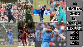 Top 10 Biggest Sixes In Cricket History Ever  !!Longest Six In Cricket Life Ever !!