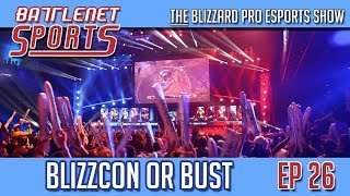 BNS Ep 26 | BlizzCon or Bust