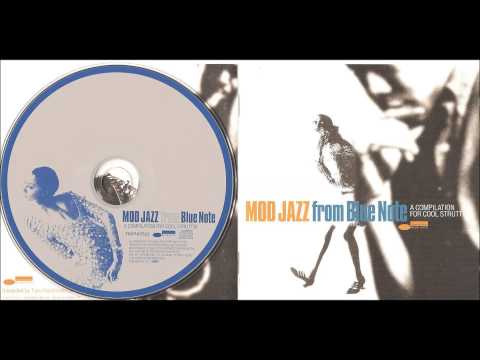 Mod Jazz from Blue Note: A Compilation for Cool Struttin' [reloaded]